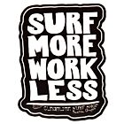 Cleanline Surf Work Less Sticker - Black/White