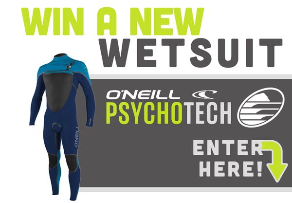 Win a O'Neill Psychotech Wetsuit